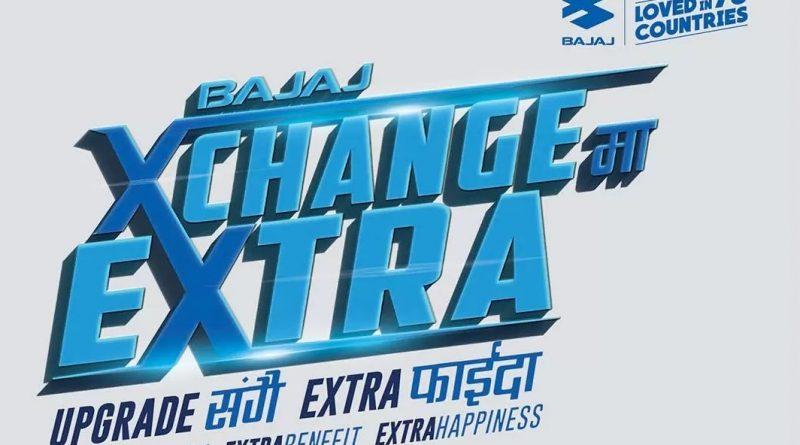 Bajaj Exchange offer starts Today!