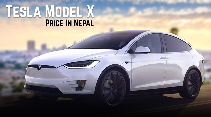 tesla model x price in nepal